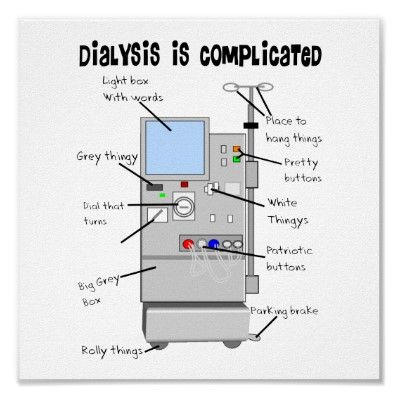 dialysis machine humor